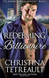 Redeeming The Billionaire: The Sherbrookes of Newport (Volume 5)