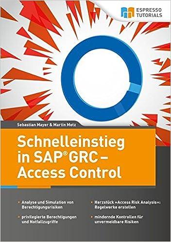 Schnelleinstieg in SAP GRC - Access Control: 9783960121930