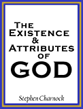 The Existence and Attributes of God (English Edition)