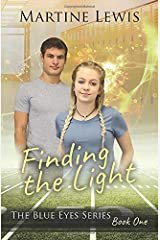 Finding the Light (The Blue Eyes Series) Paperback