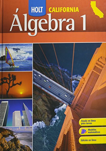 Holt Algebra 1 California: Student Edition (Spanish) Algebra 1 2008 (Spanish Edition)