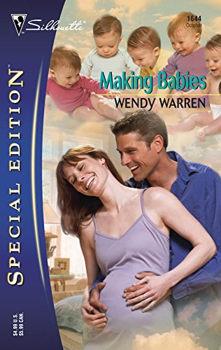 (Making Babies (Silhouette Special Edition))