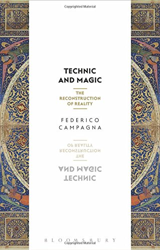 Technic And Magic  The Reconstruction Of Reality