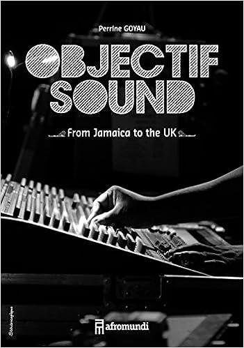 Lire en ligne Objectif sound : quand la photographie rencontre le sound system pdf, epub