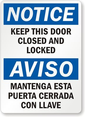 Notice Keep This Door Closed And Locked Aviso Mantenga