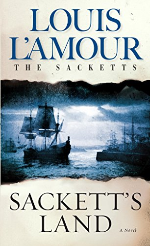 Sackett's Land (Sacketts Book 1) (Call Of The Wild Chapter 1 Audio)