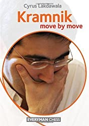 Kramnik: Move by Move by Lakdawala, Cyrus (2013) Paperback