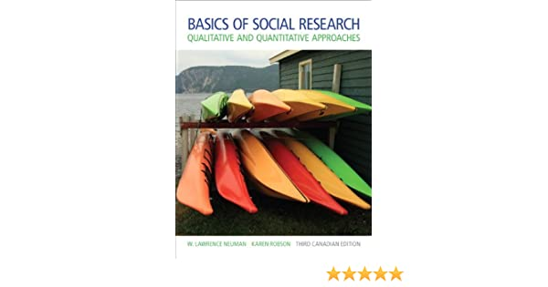 Basics of social research third canadian edition 3rd edition w basics of social research third canadian edition 3rd edition w lawrence neuman karen robson 9780205927906 sociology amazon canada fandeluxe Gallery