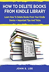 How To Delete Books From Kindle Library              Kindle ebooks is one of the most popular reading formats available today. With so many books available it can get difficult to keep track and organize your kindle library. Learn how ...