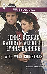 Wild West Christmas: A Family for the Rancher\Dance with a Cowboy\Christmas in Smoke River (Harlequin Historical)