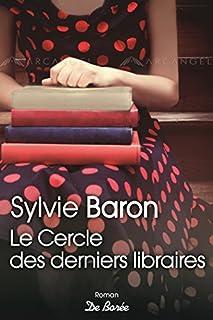 Le cercle des derniers libraires, Baron, Sylvie