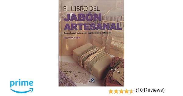 El libro del jabón artesanal (Libro Práctico): Amazon.es: Melinda Coss: Libros
