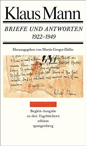 Briefe und Antworten 1922-1949: 362 Briefe und 99 Antwortbriefe