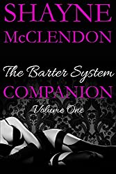 The Barter System Companion: Volume One