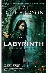 Labyrinth: A Greywalker Novel Kindle Edition
