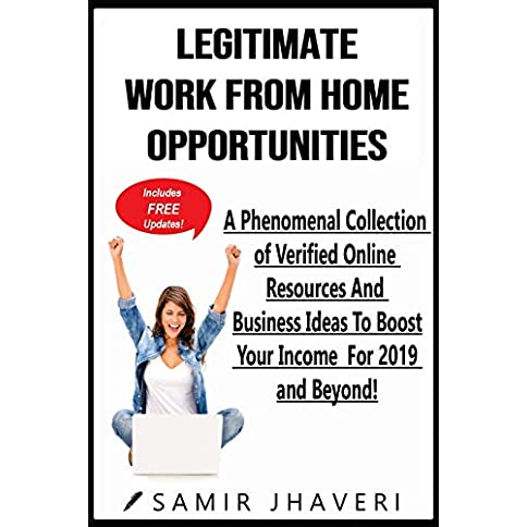 Legitimate Work From Home Opportunities: A Phenomenal Collection of Verified Online Resources And Business Ideas To Boost Your Income For 2019 and Beyond! (Predicting Your Success Series Book 1) Kindle Edition - 51fmv8IEUoL - Legitimate Work From Home Opportunities: A Phenomenal Collection of Verified Online Resources And Business Ideas To Boost Your Income For 2019 and Beyond! (Predicting Your Success Series Book 1) Kindle Edition
