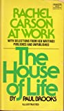 The house of life : Rachel Carson at work: With selections from her writings published and unpublished (Fawcett World Library)