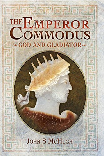 The Emperor Commodus: God and Gladiator ()