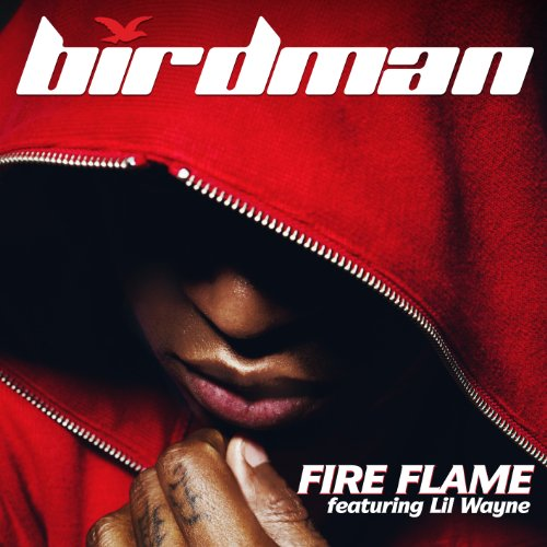 Fire Flame (Edited Version) [feat. Lil Wayne] [Clean]
