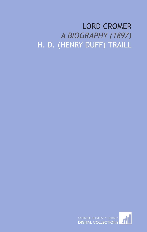 Download Lord Cromer: A Biography (1897) pdf epub