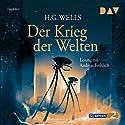 Der Krieg der Welten Hörbuch von H. G. Wells Gesprochen von: Andreas Fröhlich