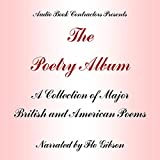 The Poetry Album: A Collection of Works By Major Romantic and Victorian Poets