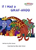 img - for If I Had A GIRAF-AROO book / textbook / text book