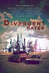 Divergent Fates Anthology