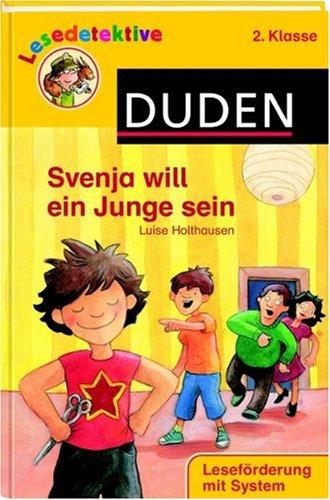 Svenja will ein Junge sein: 2. Klasse