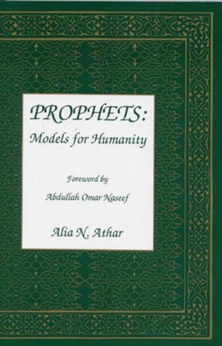Prophets:Models for Humanity