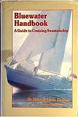 Bluewater Handbook : A Guide to Cruising Seamanship Hardcover