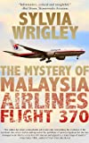 Malaysia Airlines flight 370 departed from Kuala Lumpur airport shortly after midnight, full of passengers flying to Beijing. Half an hour later, the greatest mystery in aviation history had begun.Though most of us will board an aircraft at some poin...