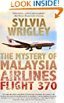 The Mystery of Malaysia Airlines Flig...