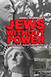 Jews Without Power, Ariel Hurwitz, 1885881371
