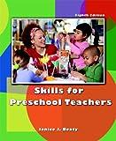 Skills for Preschool Teachers (8th Edition)