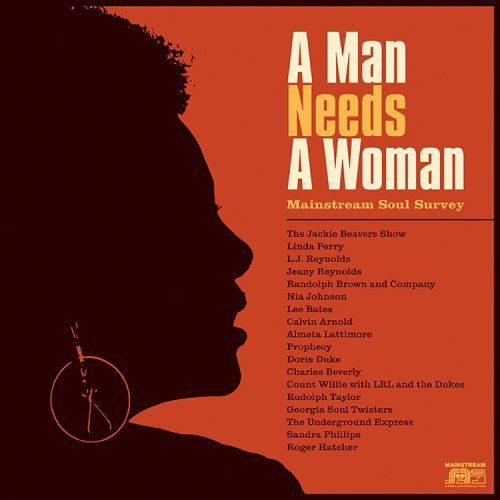 A Man Needs a Woman: Main Strea By Various (0001-01-01)