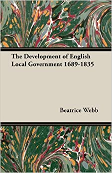 Book The Development of English Local Government 1689-1835