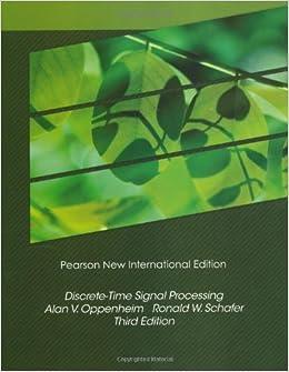 Discrete-Time Signal Processing by Alan V Oppenheim (2013-07-23)
