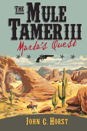 Read Online The Mule Tamer III, Marta's Quest ebook