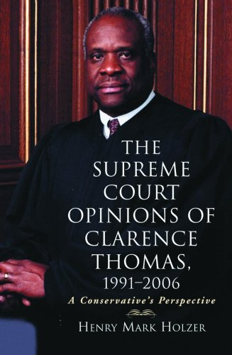 Supreme Court Opinions of Clarence Thomas 1991-2006: A Conservative's Perspective