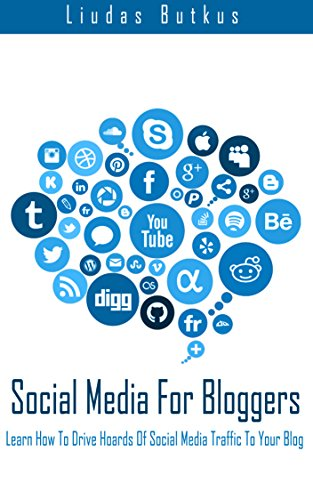 Amazon com: Social Media For Bloggers: Learn How To Drive