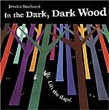 In the Dark, Dark Wood, Jessica Souhami, 1845077555