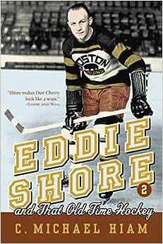 Descargar Libro Mobi Eddie Shore And That Old-time Hockey Ebook Gratis Epub