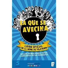 La que se avecina (Spanish Edition)
