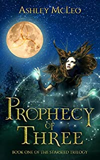 Prophecy Of Three by Ashley McLeo ebook deal