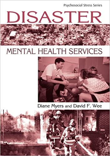 Amazon disaster mental health services a primer for disaster mental health services a primer for practitioners psychosocial stress series 1st edition fandeluxe Images