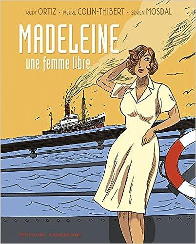 Livre gratuits en ligne Madeleine, une femme libre pdf, epub ebook