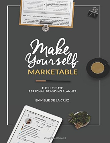 make-yourself-marketable-the-ultimate-personal-branding-planner