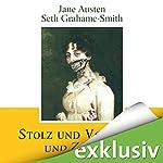 Stolz und Vorurteil und Zombies | Jane Austen,Seth Grahame-Smith