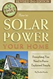 How to Solar Power Your Home: Everything You Need to Know Explained Simply (Back to Basics)